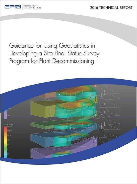 Epri Guidance for Using Geostatistics in Developing a Site Final StatusSurvey Program for Plant Decommissioning